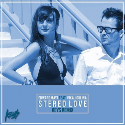 Edward Maya - Stereo Love | Dj Keys remix